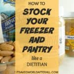 Easy tips to stock a healthy freezer and pantry with affordable healthy foods