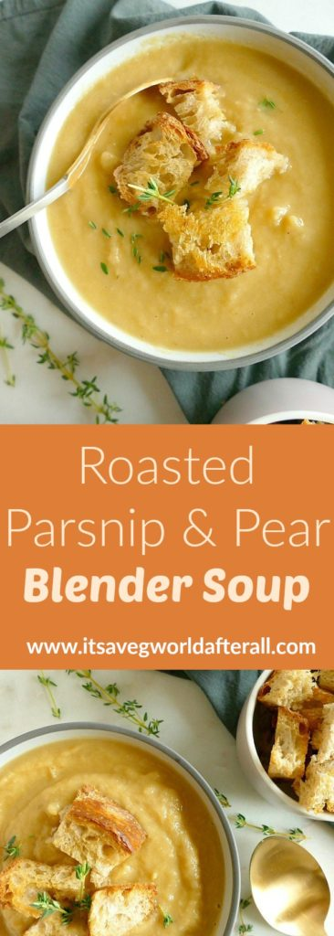 roasted parsnip and pear blender soup