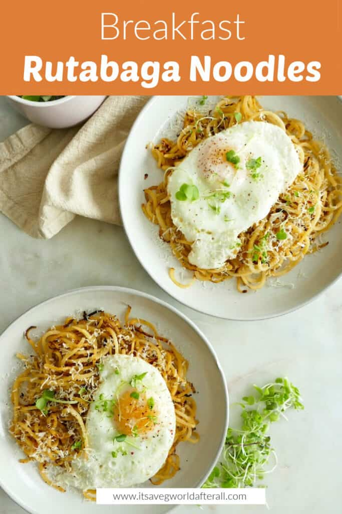 image of spiralized breakfast rutabaga noodles under a text box with recipe title