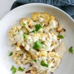 Cauliflower Steaks with Lemon Parsley Tahini