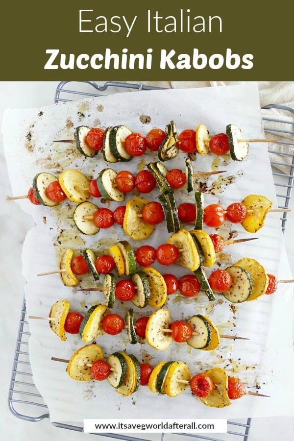photo of veggie skewers on a parchment lined cooling rack with a text box