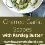 photos of grilled garlic scapes separated by a text box with recipe title