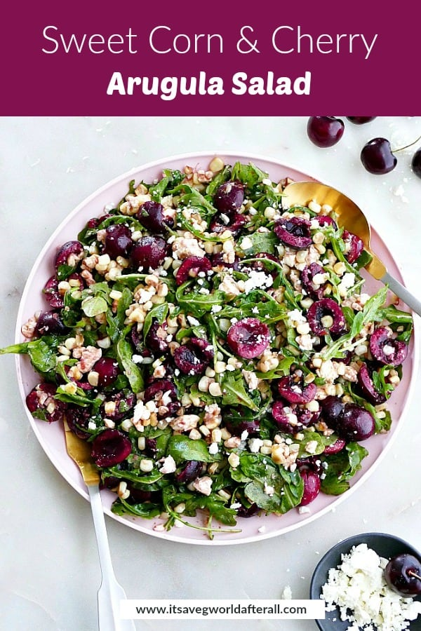 sweet corn and cherry arugula salad with a purple text box on top