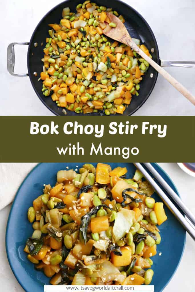 images of bok choy mango stir fry in a skillet and plate separated by text box
