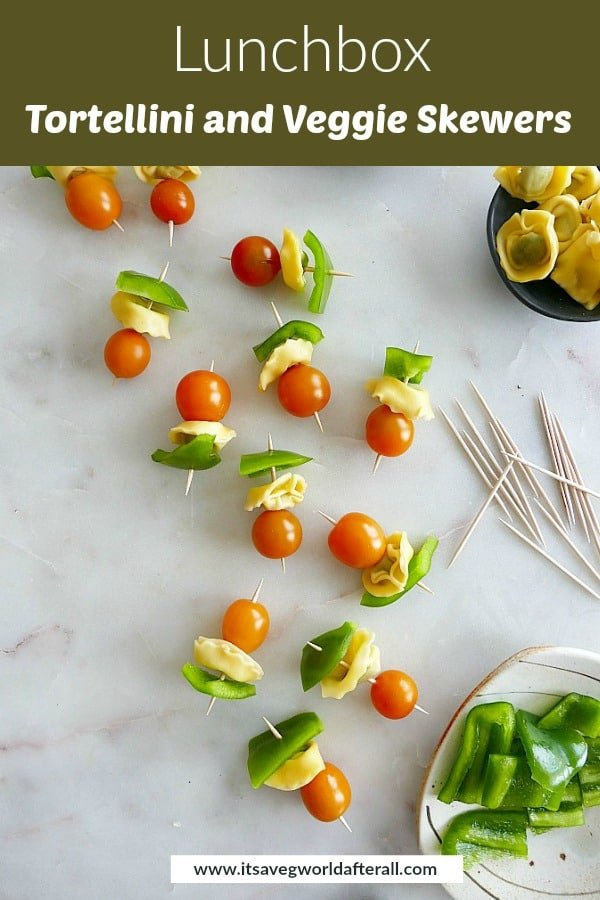 image of lunchbox skewers with a green text box on top