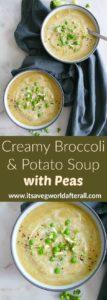 Creamy Broccoli and Potato Soup with Peas