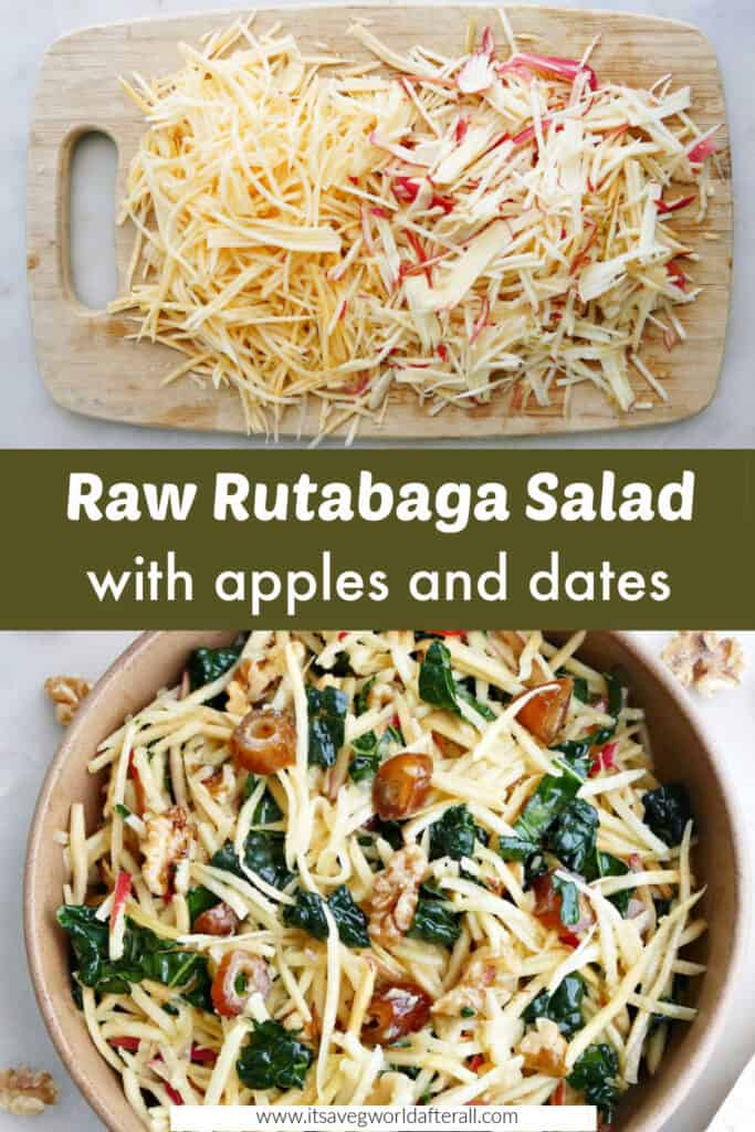 images of julienned rutabaga and apples and rutabaga salad separated by text box