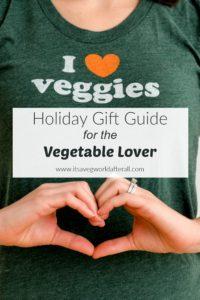 Gift Guide for the Vegetable Lover