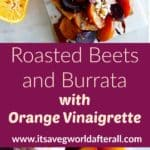 Roasted Beets and Burrata