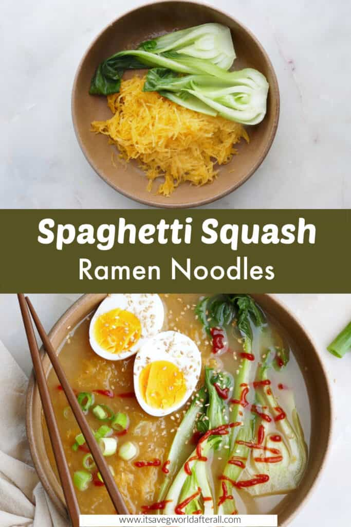 images of spaghetti squash ramen separated by green text box with recipe title