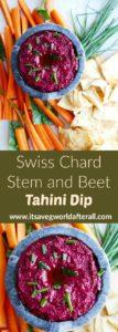 Swiss Chard Stem and Beet Tahini Dip pin