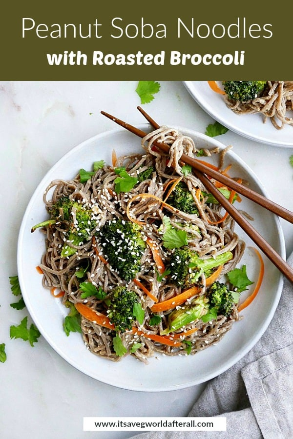 image of a serving platter with peanut soba noodles with a text box with recipe title at the top of the image