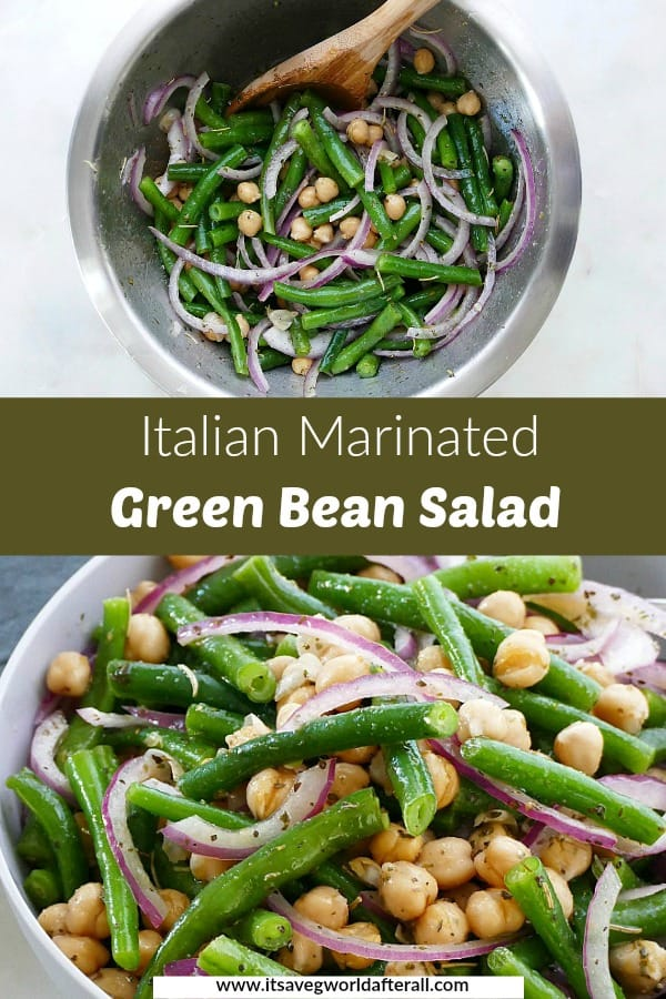 images of green bean salad separated by a green text box with recipe title