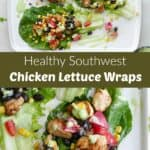 images of southwest chicken lettuce wraps separated by a green text box