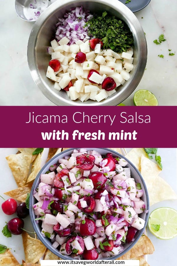 images of jicama cherry salsa separated by a purple text box with title