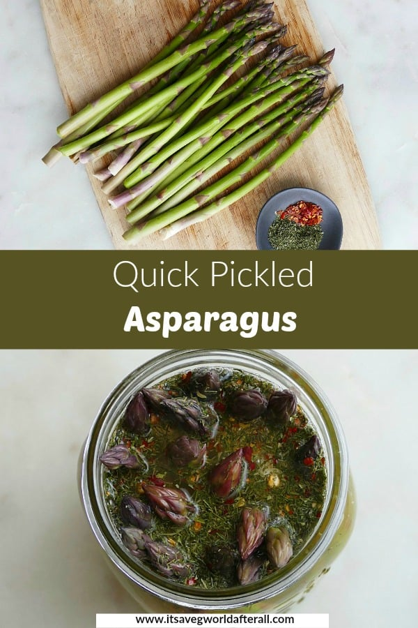 asparagus and image of pickled asparagus with a green text box dividing the two