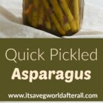 two images of pickled asparagus with a green text box in the middle