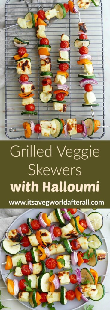 images of grilled veggie and halloumi kabobs separated by a green text box