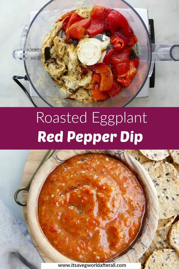 images of roasted eggplant and peppers and a dip separated by a text box
