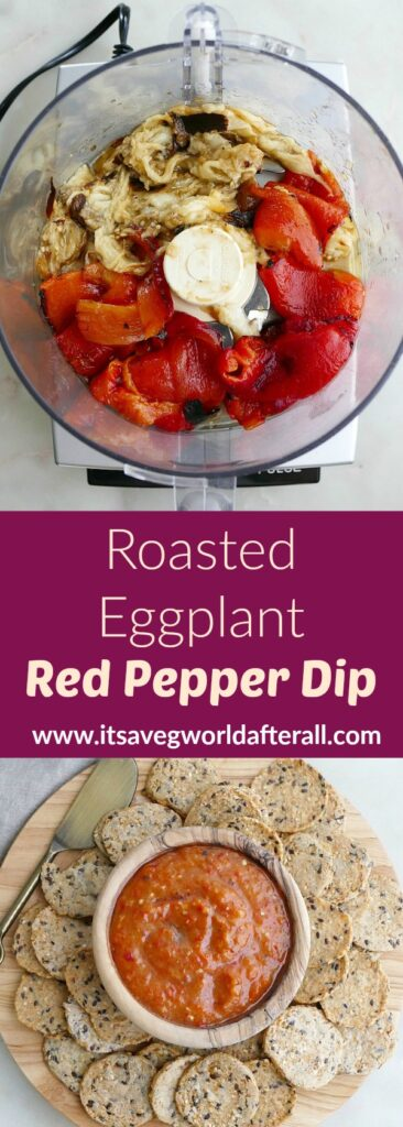 images of roasted vegetables in a food processor and a dip separated by a text box