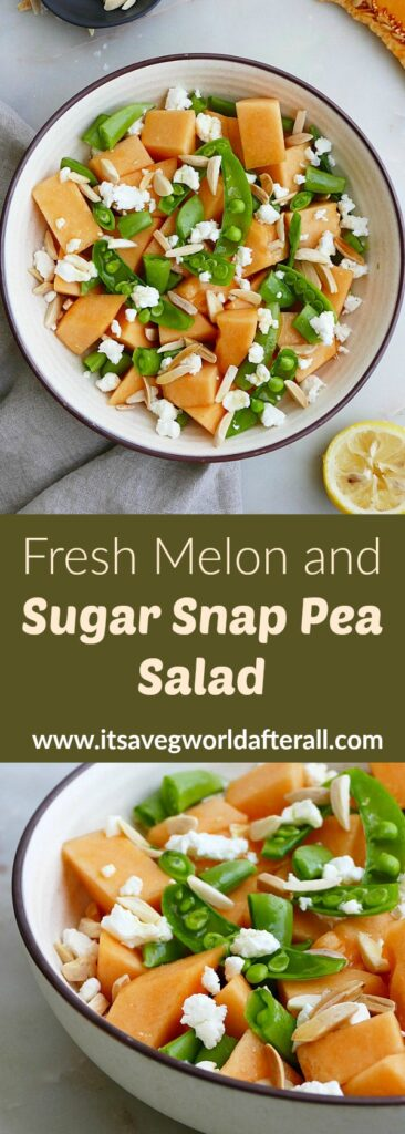 images of melon and sugar snap pea salad with a text box in the middle