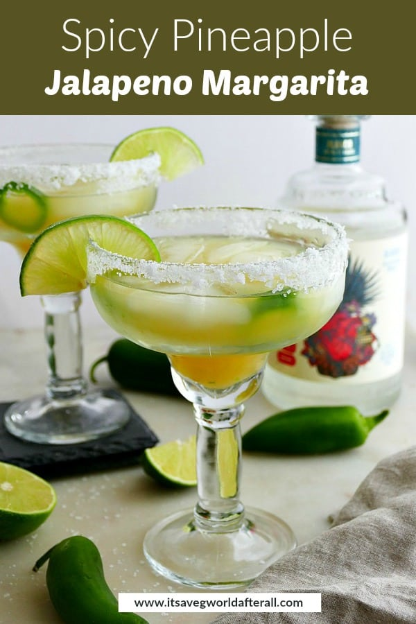 image of pineapple jalapeno margaritas with a green text box with recipe title on top