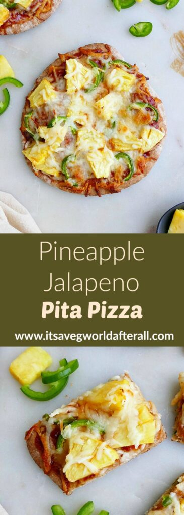 images of pineapple jalapeno pizza separated by a green text box