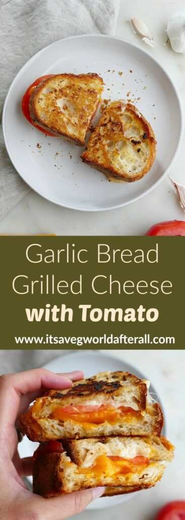 images of garlic bread grilled cheese separated by a green text box