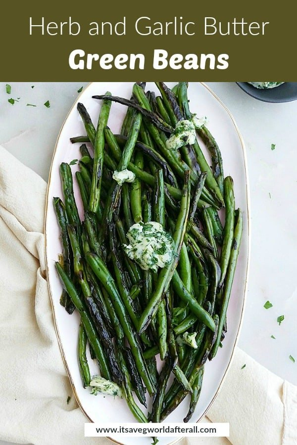 image of sauteed green beans on a platter with a green text box on top