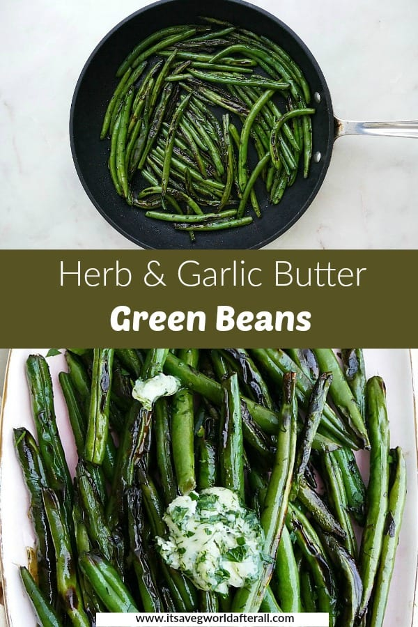 images of green beans separated by a green text box with recipe title