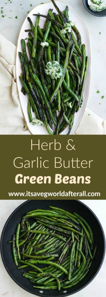 images of sauteed green beans separated by a green text box with recipe title