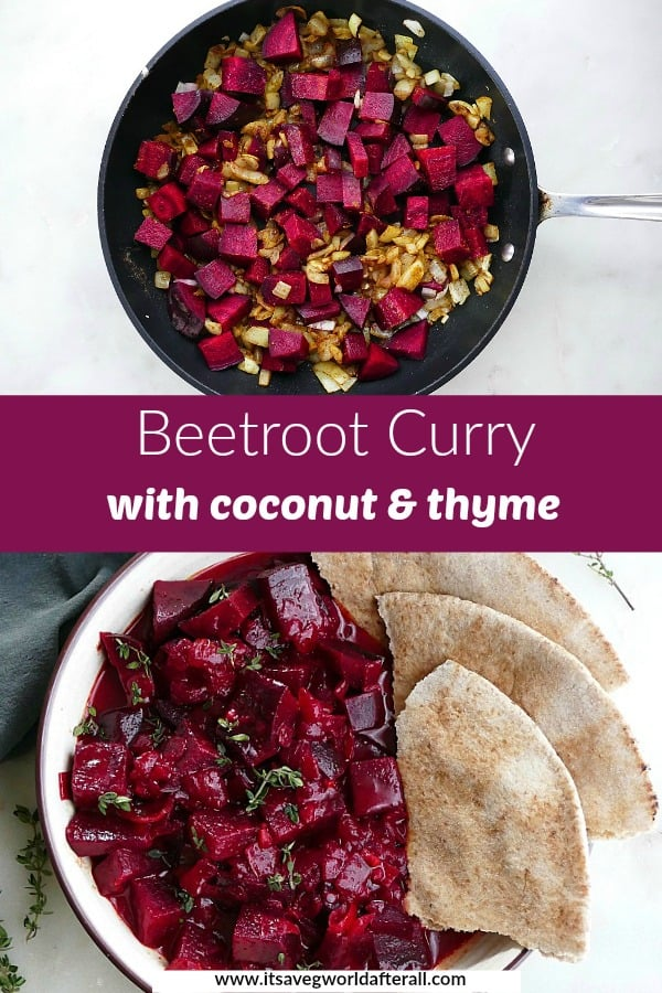 images of ingredients in a skillet and finished beetroot curry separated by text box with recipe title