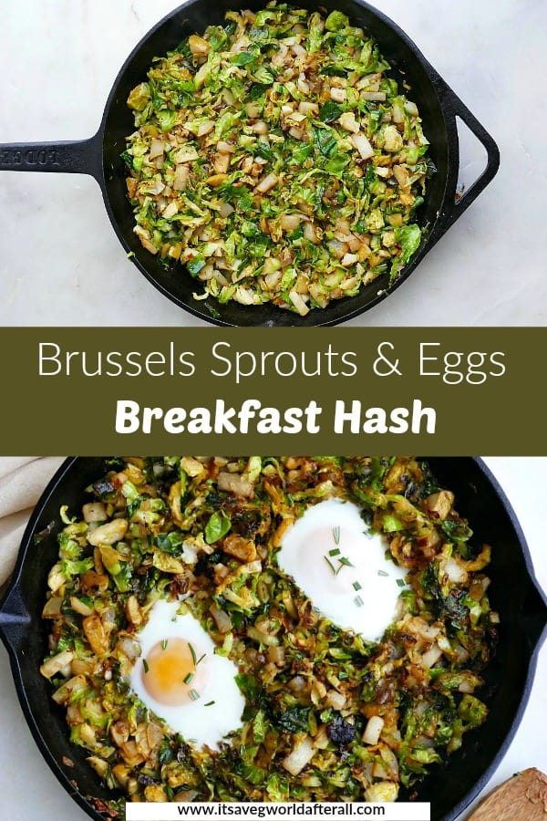 images of shredded Brussels sprouts in a skillet and finished hash separated by a text box with title