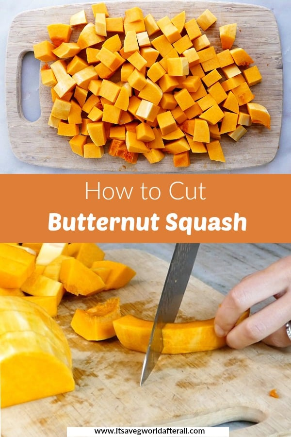 photos of butternut squash cubes and a person cutting squash separated by a box with post title