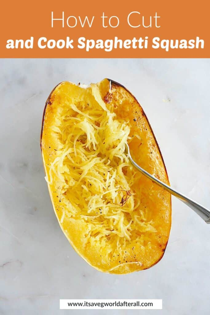 image of half of a spaghetti squash with a fork in it under a text box with post title