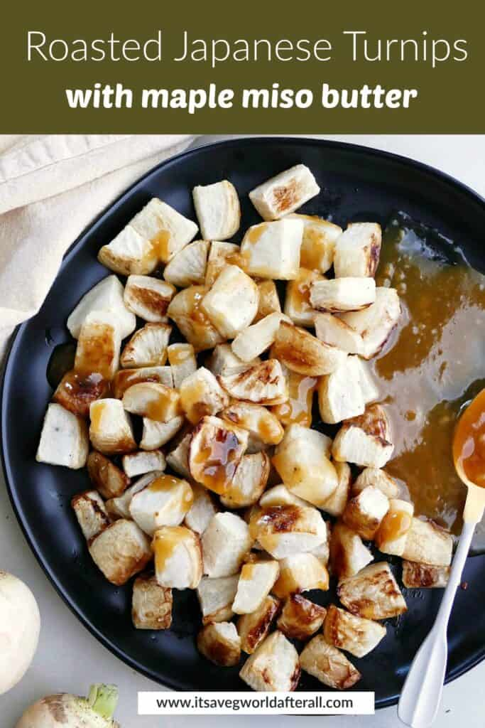 image of roasted Japanese turnips with miso butter under text box with recipe title