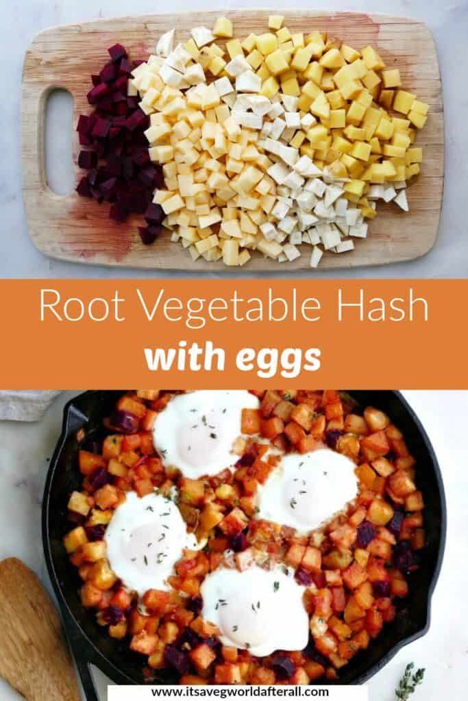 images of diced root vegetables and a hash with eggs separated by text box