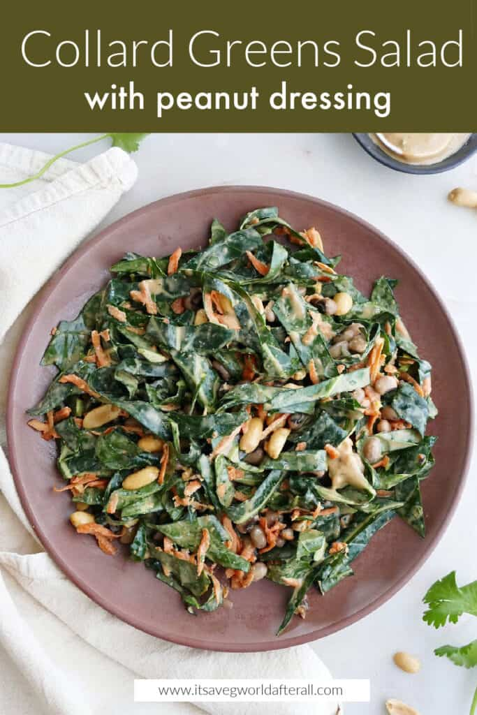 image of collard greens salad with peanuts under a text box with recipe title
