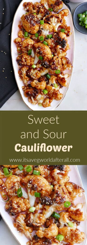 images of sweet and sour cauliflower separated by a text box with recipe title