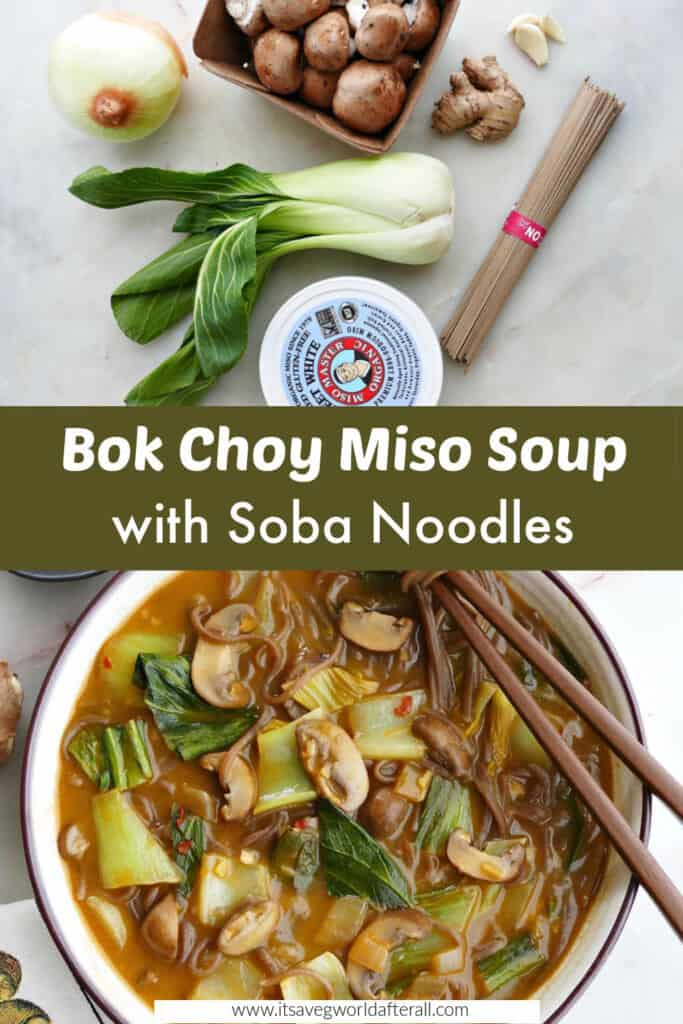 images of ingredients and bok choy miso soup in a bowl separated by text box