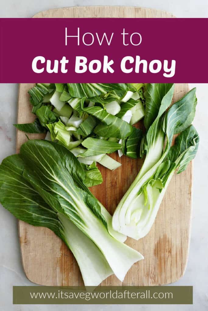 image of sliced and chopped bok choy on a cutting board under text box with post title