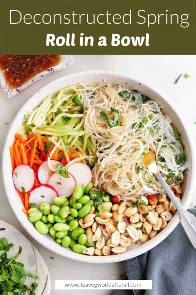 deconstructed spring roll in a serving bowl under text box with recipe title