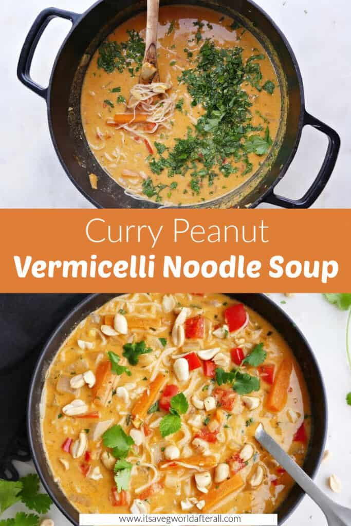 images of vermicelli soup cooking and in a serving bowl separated by text box with recipe title