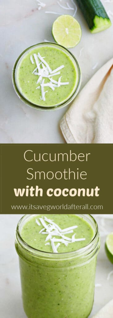 images of cucumber smoothies separated by text box with recipe title