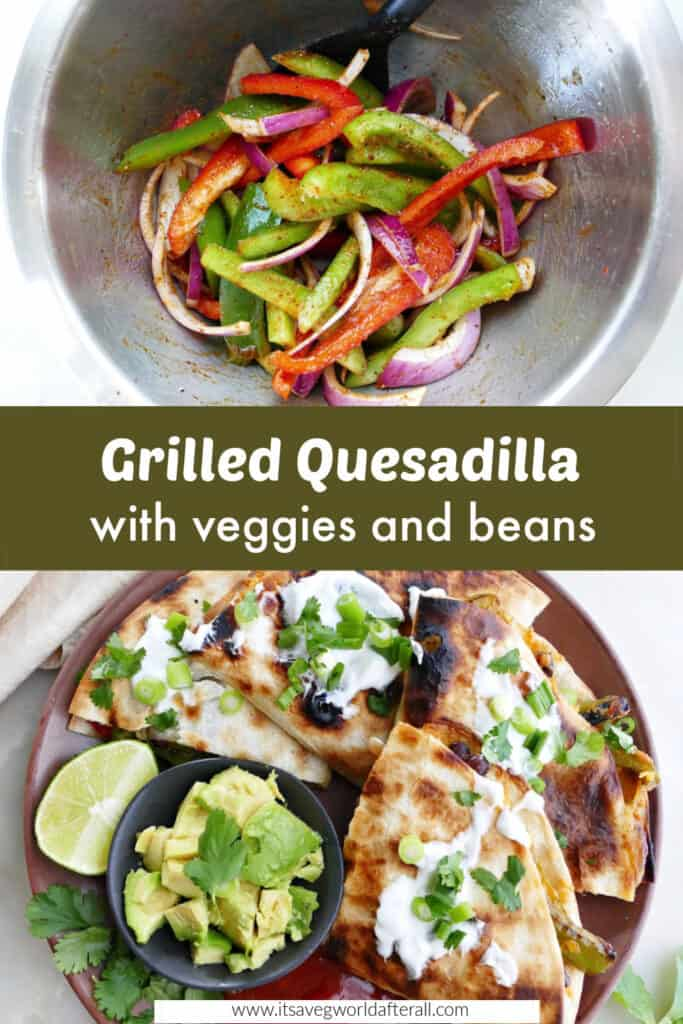 images of sliced peppers and onions and quesadillas separated by text box