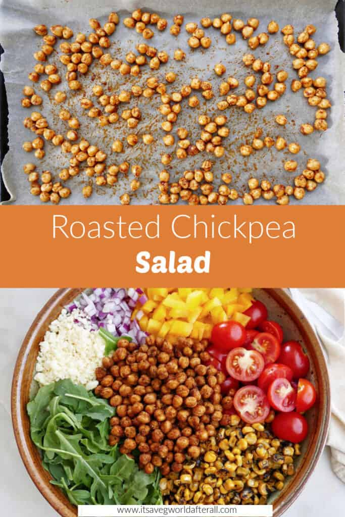 roasted chickpeas on a baking sheet and a salad separated by text box with recipe name