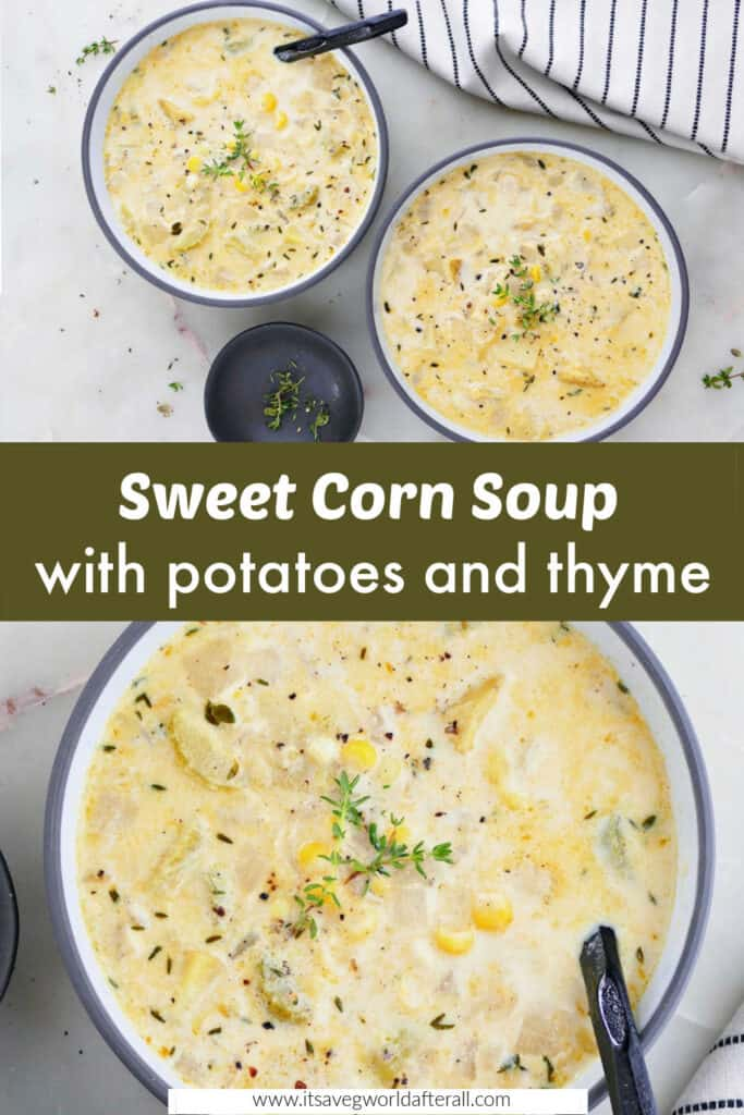 images of sweet corn soup separated by a text box with recipe title