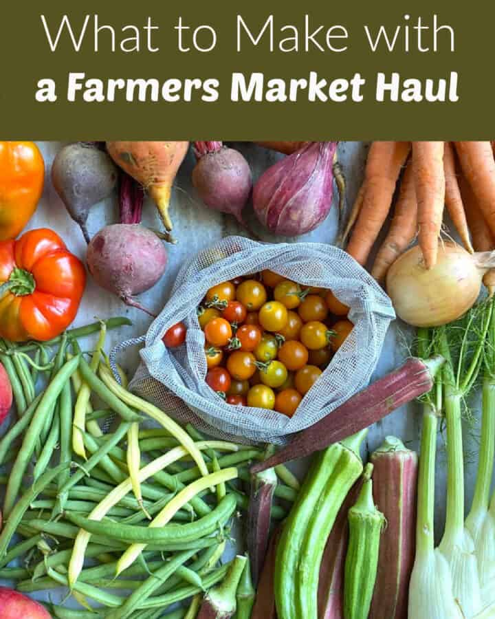 farmers market veggies spread out on a counter with text boxes with post title and website name