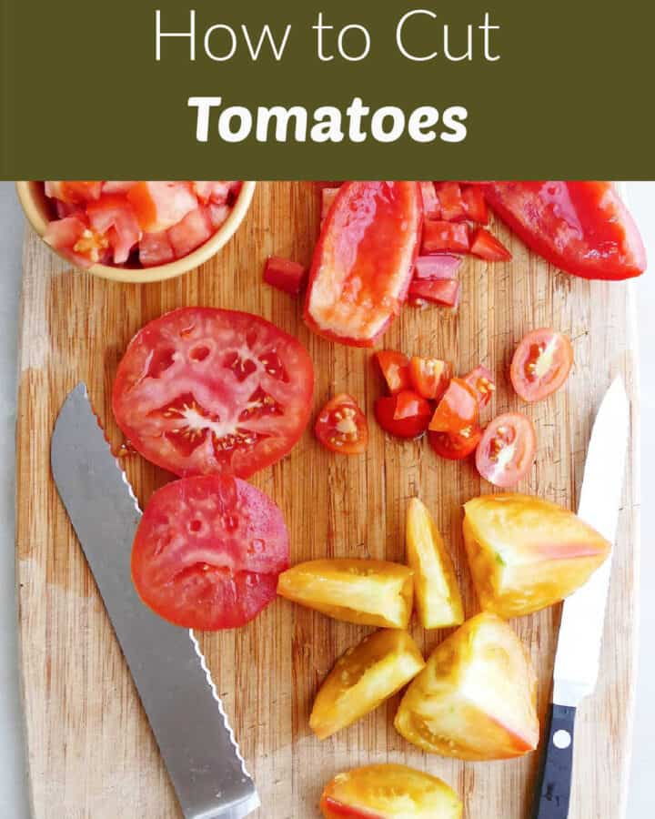 cutting board with different cuts of tomatoes and a knife with text box