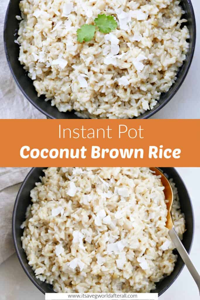 images of Instant Pot coconut brown rice separated by a text box with recipe title